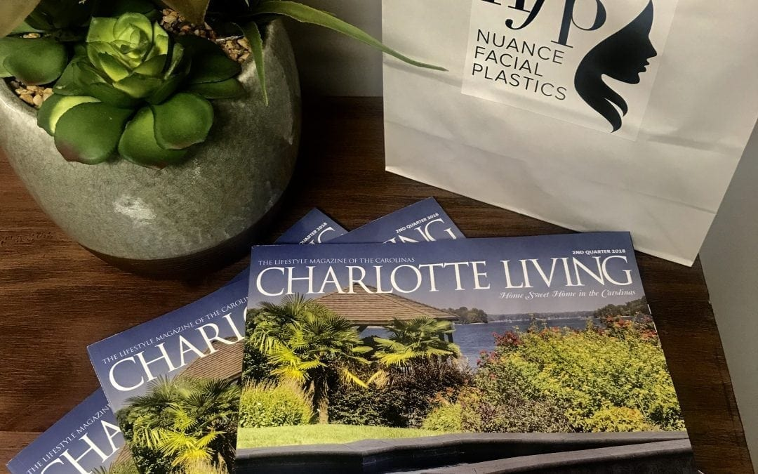 Charlotte Living Magazine at Nuance Facial Plastics